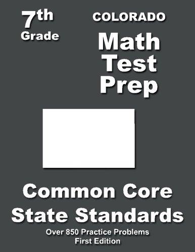 Colorado 7th Grade Math Test Prep: Common Core Learning Standards