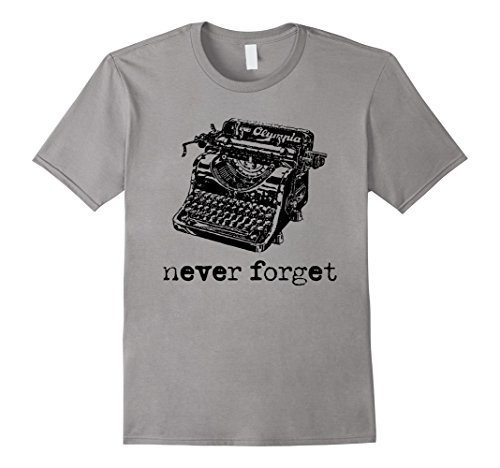 Mens NEVER FORGET Classic Typewriters - Vintage Graphic T...