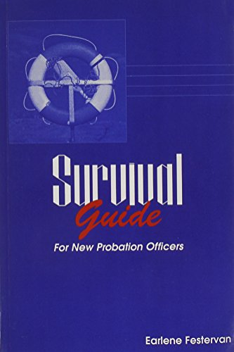 (Survival Guide for New Probation Officers)