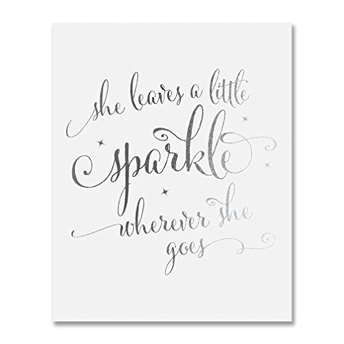 She Leaves A Little Sparkle Wherever She Goes Silver Foil Decor Home Wall Art Print Inspirational Quote Metallic Poster 5 inches x 7 inches -