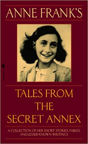 Amazon anne franks tales from the secret annex a collection amazon anne franks tales from the secret annex a collection of her short stories fables and lesser known writings revised edition ebook anne fandeluxe Image collections