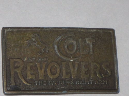 (Colt Revolvers The World's Right Arm ... Belt Buckle as shown)
