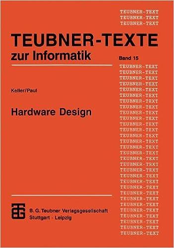 Hardware Design: Formaler Entwurf Digitaler Schaltungen Xteubner ...