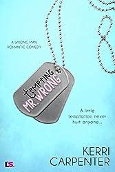 Tempting Mr. Wrong (Wrong Man)