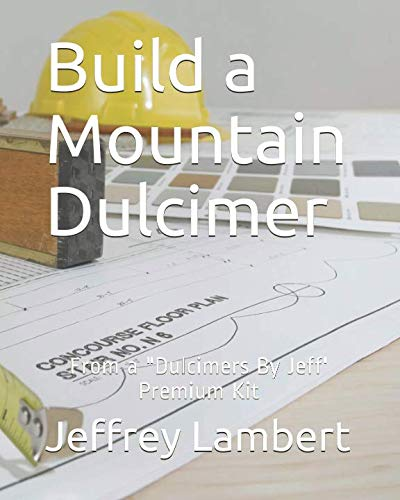 Build a Mountain Dulcimer: From a