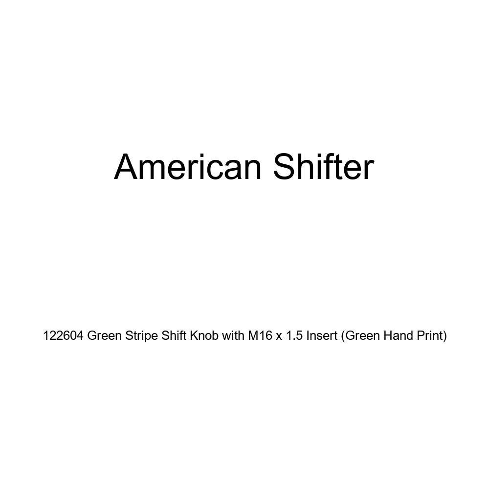 American Shifter 122604 Green Stripe Shift Knob with M16 x 1.5 Insert Green Hand Print