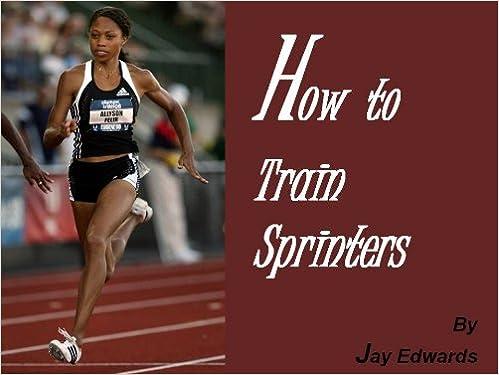 Read online How to Train Sprinters PDF, azw (Kindle)