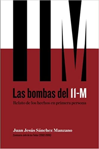Las bombas del 11-M: Relato de los hechos en primera persona ...