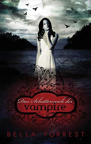 Das Schattenreich Der Vampire  [Forrest, Bella] (Tapa Dura)