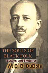 The souls of black folk essays