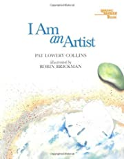 I Am An Artist by Pat Lowery Collins(March…