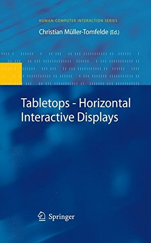 Tabletops - Horizontal Interactive Displays (Human-Computer Interaction Series)