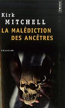 La malédiction des ancêtres par Mitchell