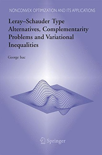 Leray–Schauder Type Alternatives, Complementarity Problems and Variational Inequalities (Nonconvex Optimization and Its
