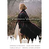 A Hopeful Christmas: A Regency Romance Collection