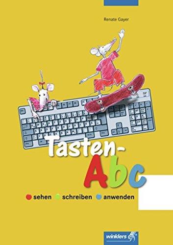 Computerkids: Tasten-Abc: sehen - schreiben - anwenden: Schülerband