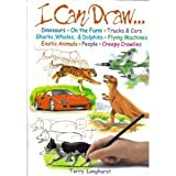 i can draw - I Can Draw...Dinosaurs, on the Farm, Trucks & Cars, Sharks, Whales & Dolphins, Flying Machines, Exot