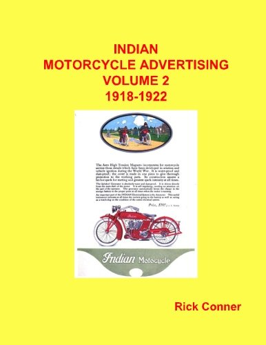 Indian Motorcycle Advertising Vol 2: 1918-1922 (Volume 2)