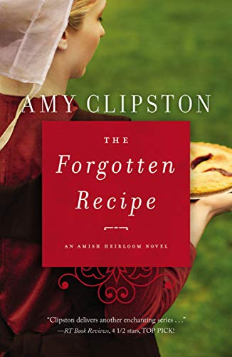 (The Forgotten Recipe (An Amish Heirloom Novel Book 1))