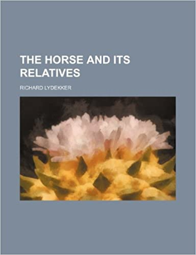 Book The Horse and Its Relatives