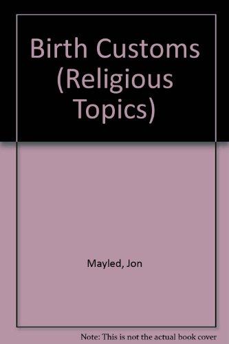 Birth Customs (Religious Topics)