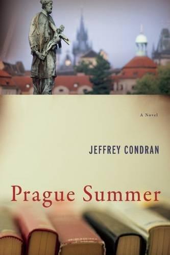 Read Online Prague Summer: A Novel PDF