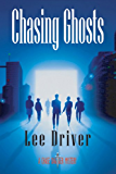 Chasing Ghosts (Chase Dagger Series Book 4)