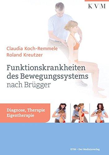 funktionskrankheiten-des-bewegungssystems-nach-brgger-diagnose-therapie-eigentherapie