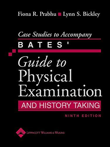 Case Studies to Accompany Bates' Guide to Physical Examination and History Taking by Fiona R. Prabhu MD (2005-11-08)