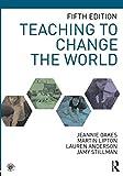 Teaching to Change the World