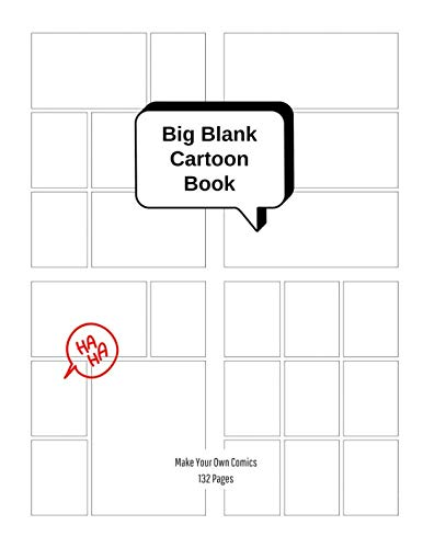 - Big Blank Cartoon Book - Make Your Own Comics: Large Sketchbook with Varied Panel Templates for Creating Comic Strips or Drawing Manga