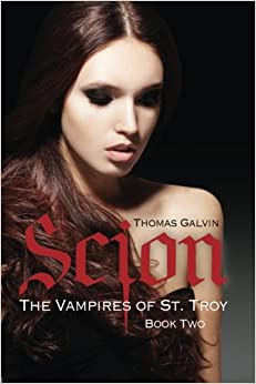 Scion: Volume 2 (The Vampires of St. Troy)