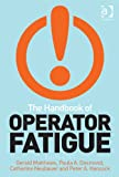 The Handbook of Operator Fatigue, , 0754675378