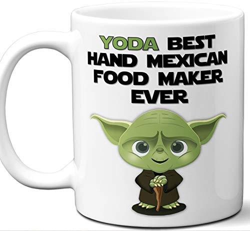 Funny Gift For Hand Mexican Food Maker. Yoda Best Employee Ever. Cute, Star Wars Themed Unique Coffee Mug, Tea Cup Idea for Men, Women, Birthday, Christmas, Coworker. ()