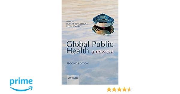 Global Public Health: A New Era: 9780199236626: Medicine ...