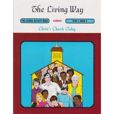 Download The Living Way Bible Class Curriculum Preschool Year 2 Book 4 Student Workbook - Christ's Church Today pdf