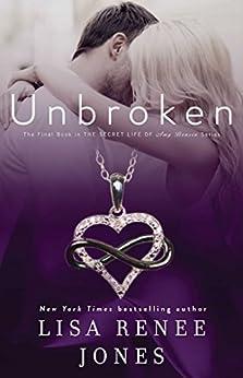 Unbroken (The Secret Life of Amy Bensen Book 4) by [Jones, Lisa Renee]