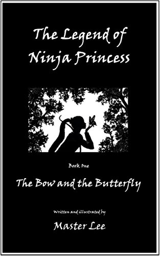 The Legend of Ninja Princess: The Bow and the Butterfly