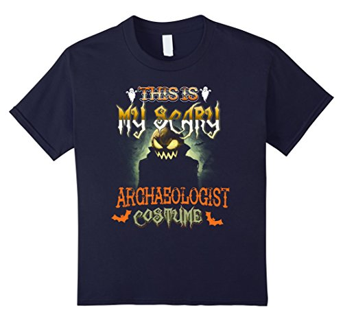 Girl Archaeologist Costume (Kids This is My Scary Archaeologist Costume Scare Halloween Shirt 12 Navy)