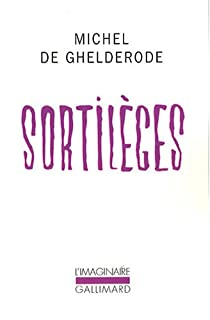 Sortilèges par Ghelderode