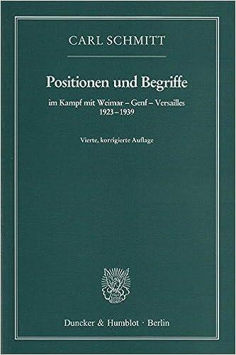 Positionen Und Begriffe Im Kampf Mit Weimar Genf
