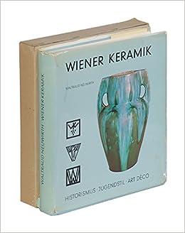 Deco Jugendstil wiener keramik historismus jugendstil deco waltraud neuwirth
