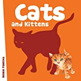 Cats and Kittens, Anita Ganeri and Anni Axworthy, 1607530988