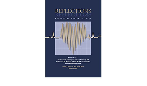 Amazon com: Reflections - Houston Methodist Hospital: A