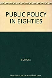 Public policy in the eighties (The Brooks/Cole series on public policy)