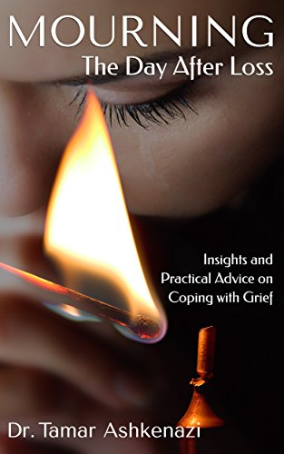 Mourning: The Day After Loss by Dr. Tamar Ashkenazi ebook deal