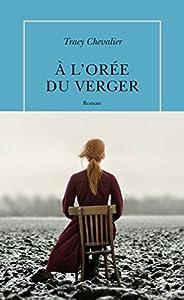 vignette de 'A l'orée du verger (Tracy Chevalier)'