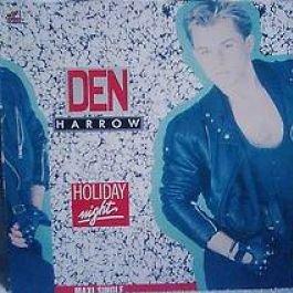 Den Harrow - Den Harrow - Holiday Night - Baby Records - 612 409