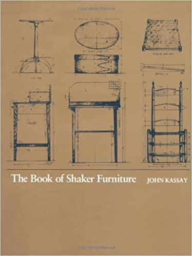 The Book Of Shaker Furniture: John Kassay: 9780870232756: Amazon.com: Books