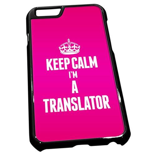 Schwarz Schutzhülle für iPhone 62697Rosa Keep Calm I 'm a Übersetzer